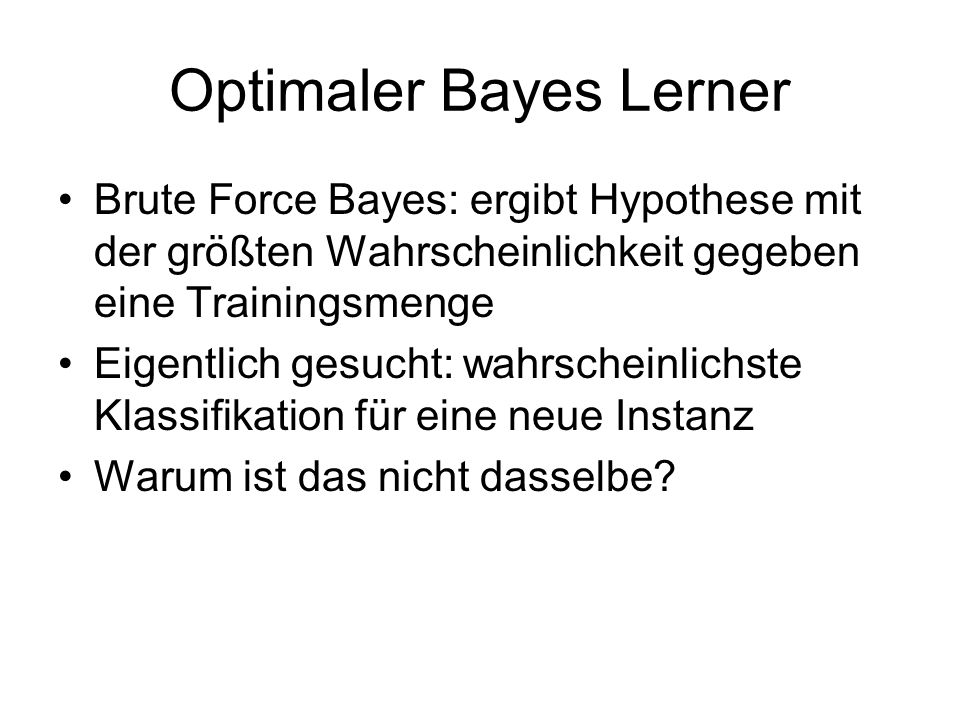 Optimaler Bayes Lerner