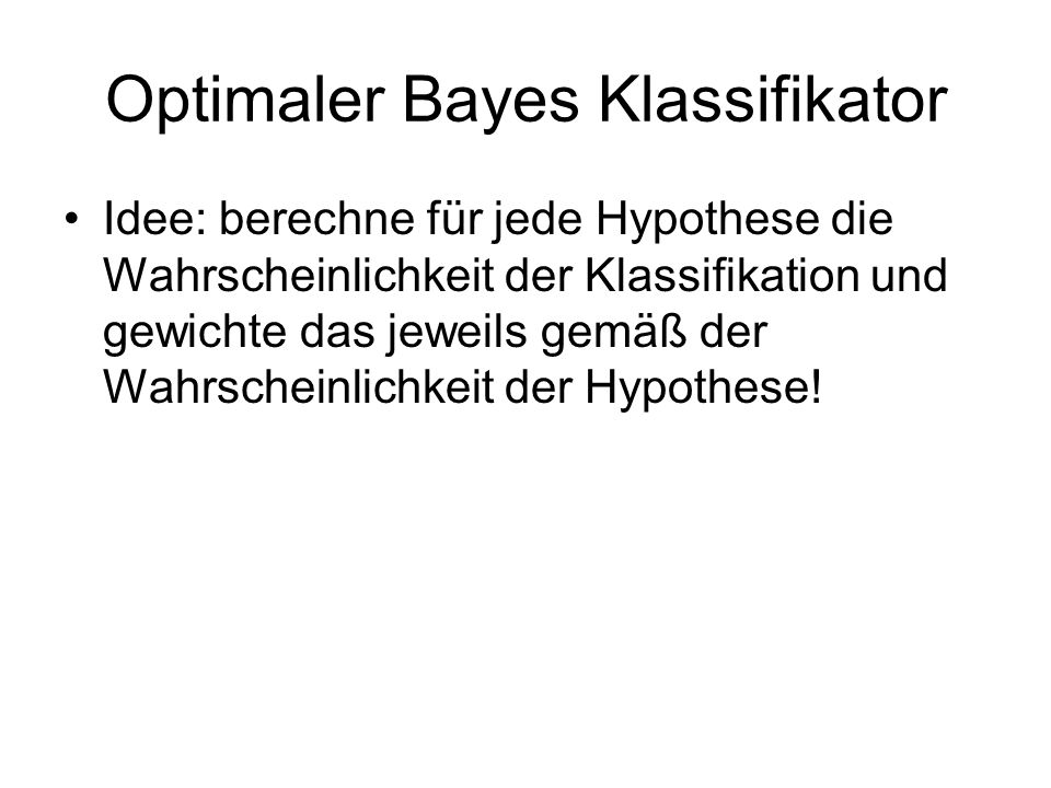 Optimaler Bayes Klassifikator