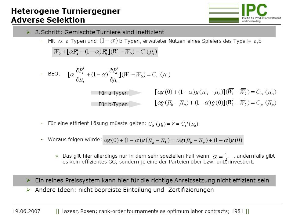 Heterogene Turniergegner Adverse Selektion