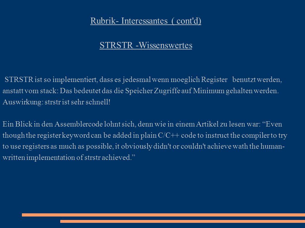 Rubrik- Interessantes ( cont d) STRSTR -Wissenswertes