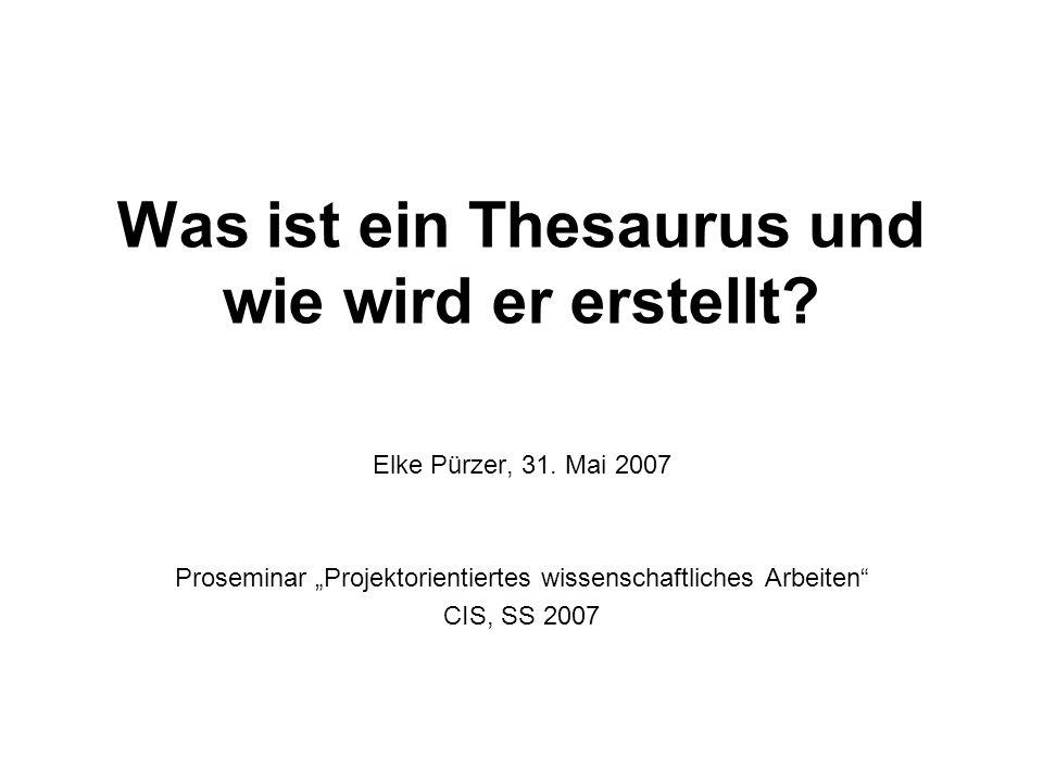Was ist ein Thesaurus und wie wird er erstellt