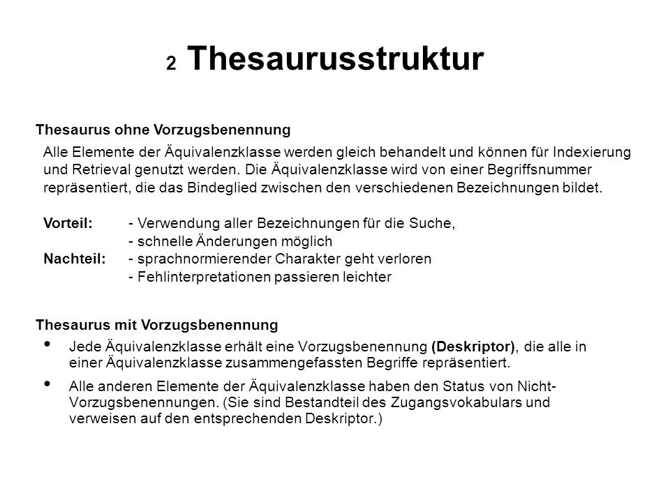 2 Thesaurusstruktur Thesaurus ohne Vorzugsbenennung