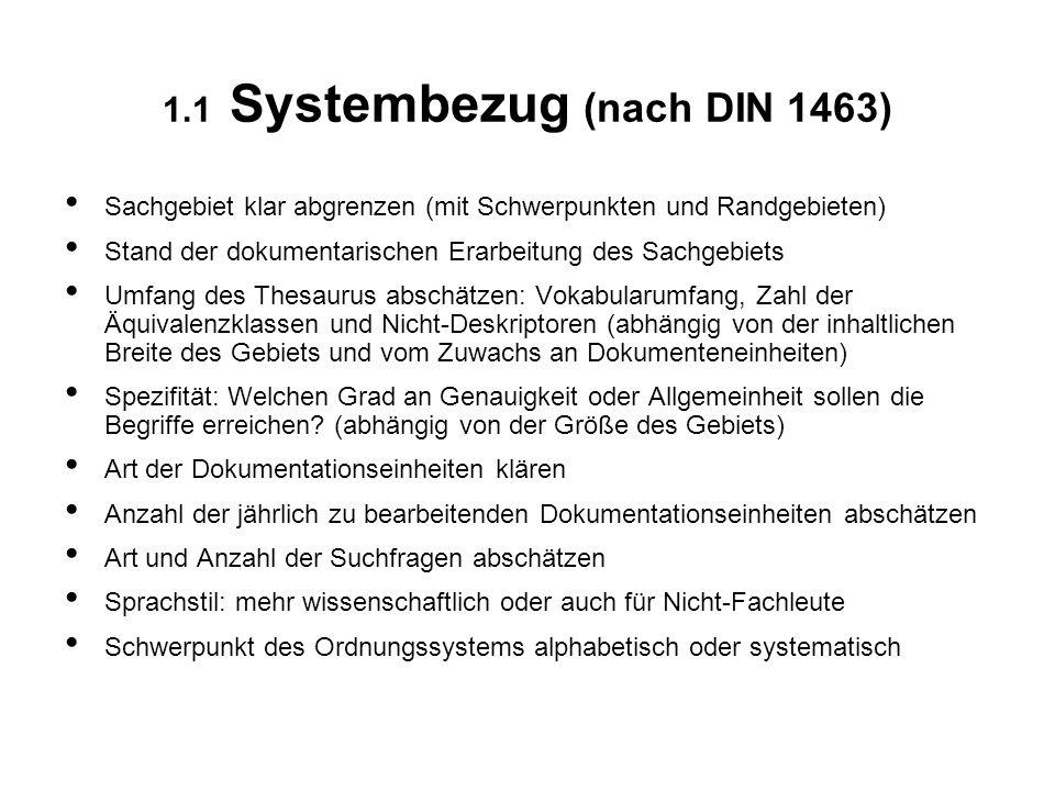 1.1 Systembezug (nach DIN 1463)