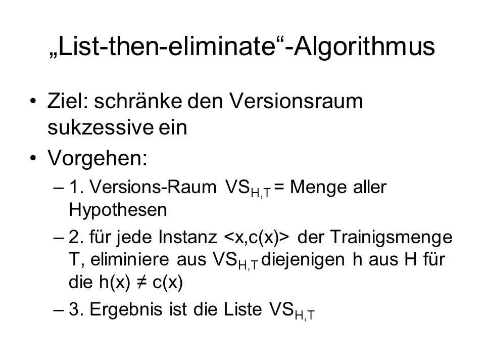 """List-then-eliminate -Algorithmus"