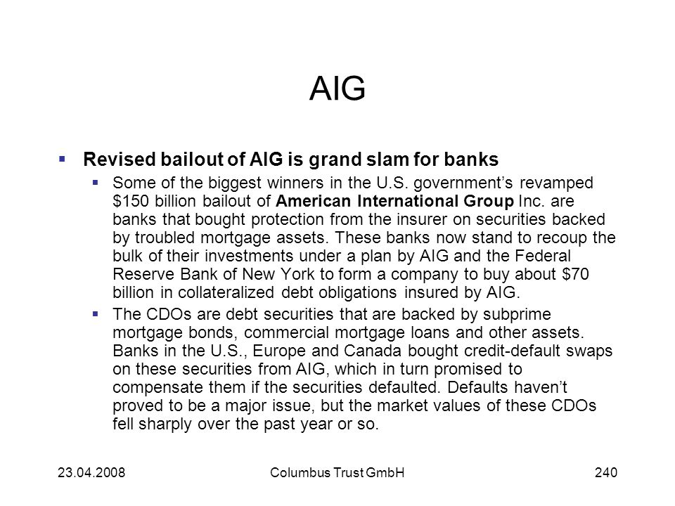 AIG Revised bailout of AIG is grand slam for banks