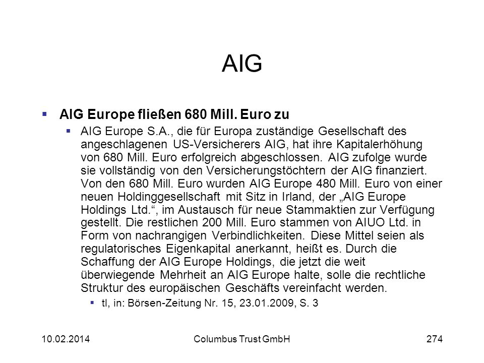 AIG AIG Europe fließen 680 Mill. Euro zu