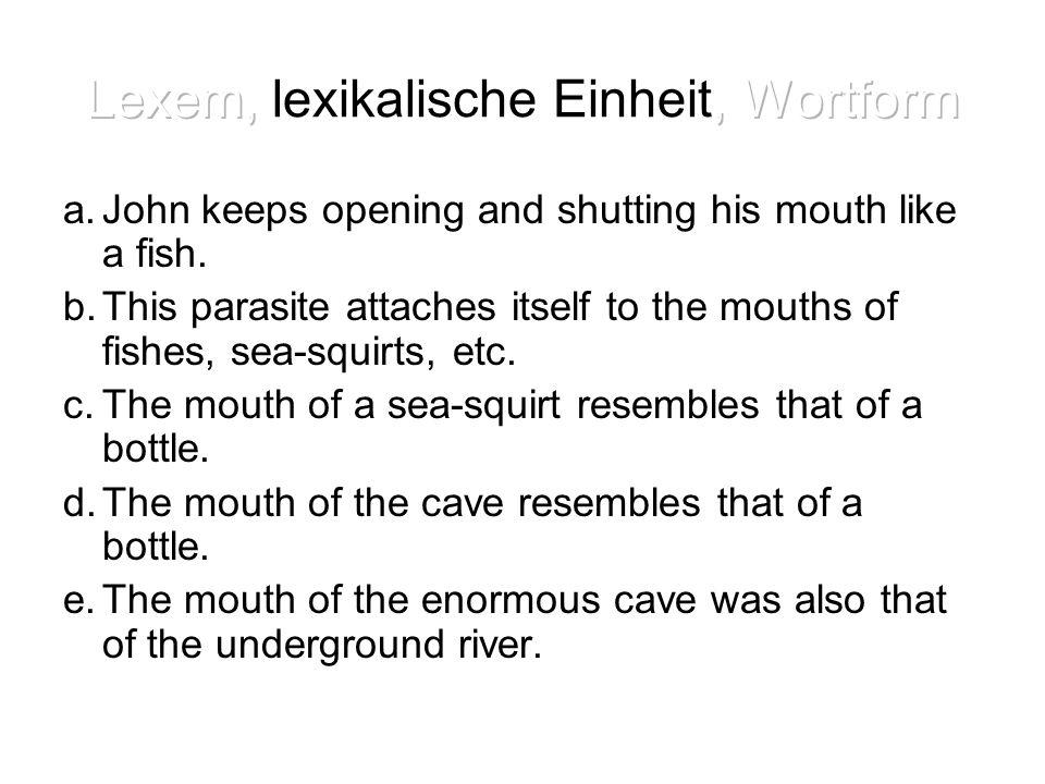 Lexem, lexikalische Einheit, Wortform