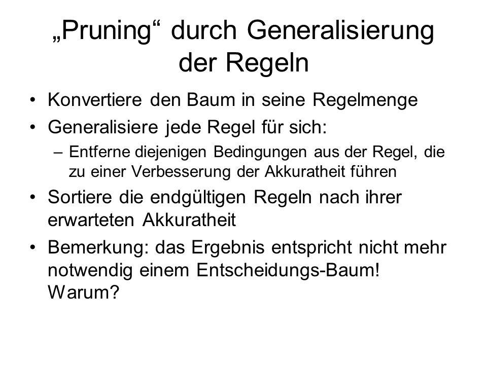 """""""Pruning durch Generalisierung der Regeln"""