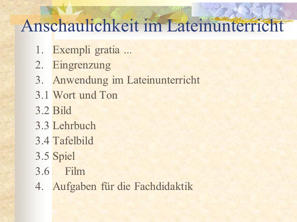Anschaulichkeit im Lateinunterricht