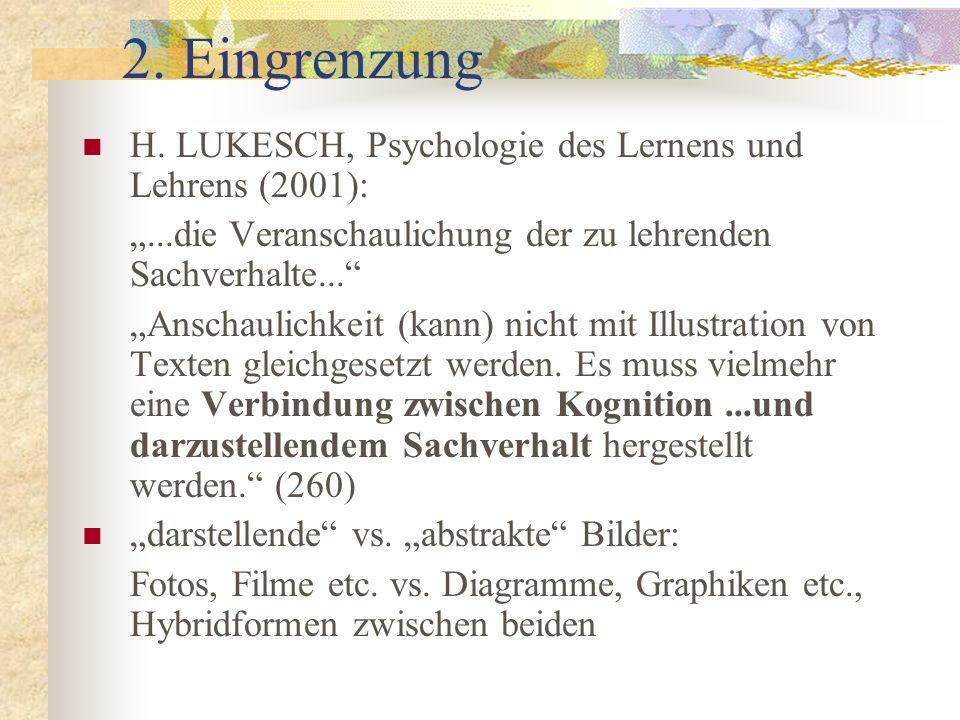 2. Eingrenzung H. LUKESCH, Psychologie des Lernens und Lehrens (2001):