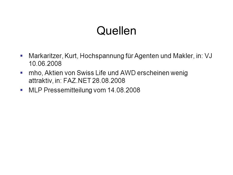 Quellen Markaritzer, Kurt, Hochspannung für Agenten und Makler, in: VJ 10.06.2008.
