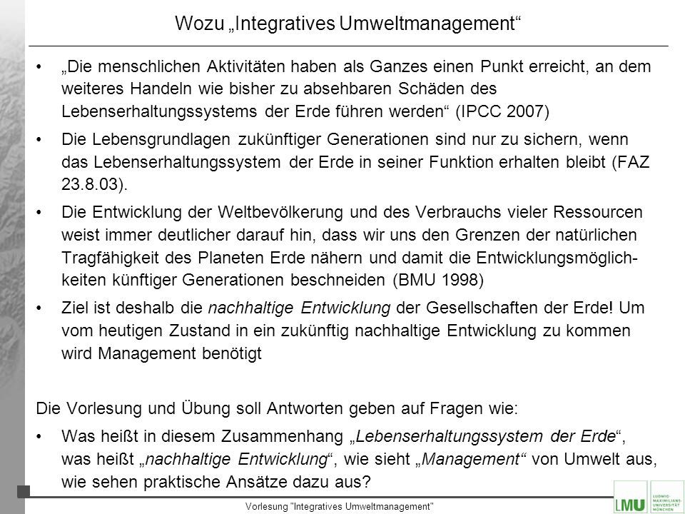 "Wozu ""Integratives Umweltmanagement"