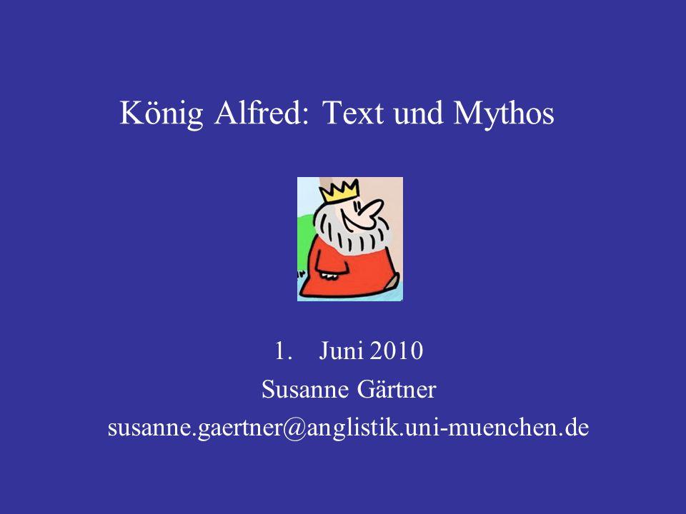 König Alfred: Text und Mythos
