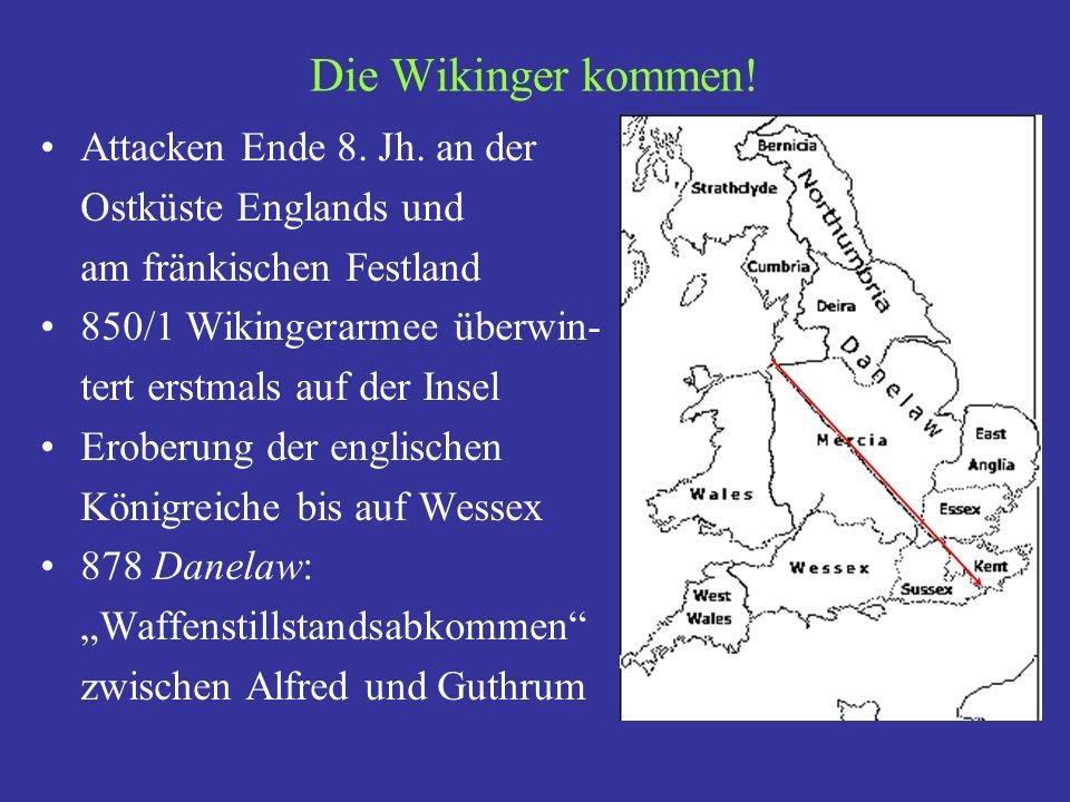 Die Wikinger kommen! Attacken Ende 8. Jh. an der Ostküste Englands und