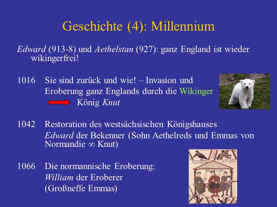Geschichte (4): Millennium