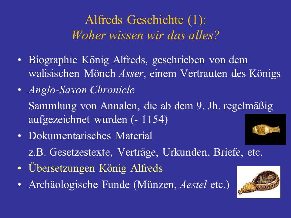 Alfreds Geschichte (1): Woher wissen wir das alles