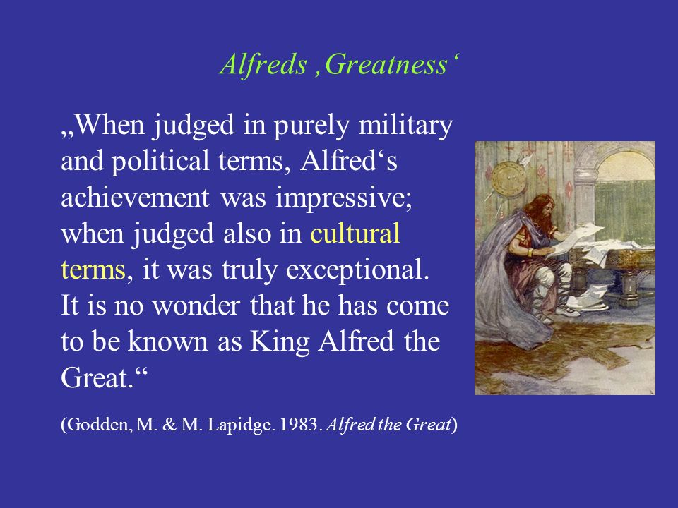 Alfreds 'Greatness'