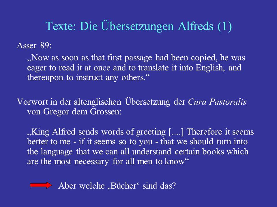 Texte: Die Übersetzungen Alfreds (1)