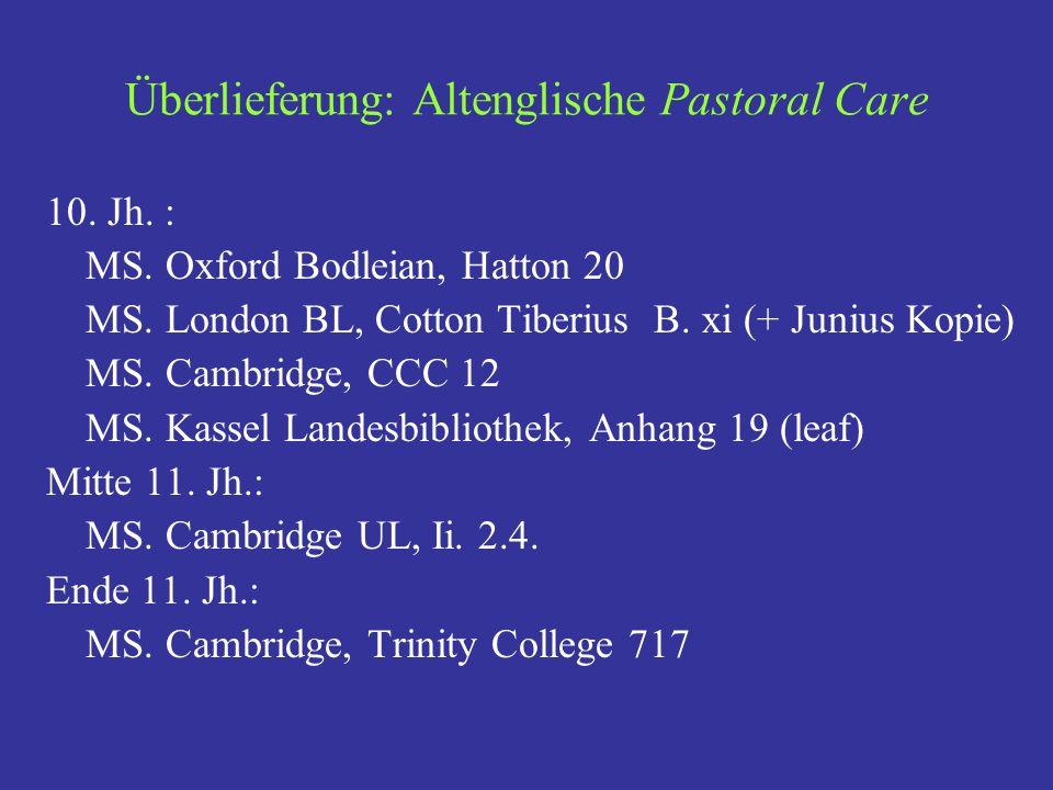Überlieferung: Altenglische Pastoral Care