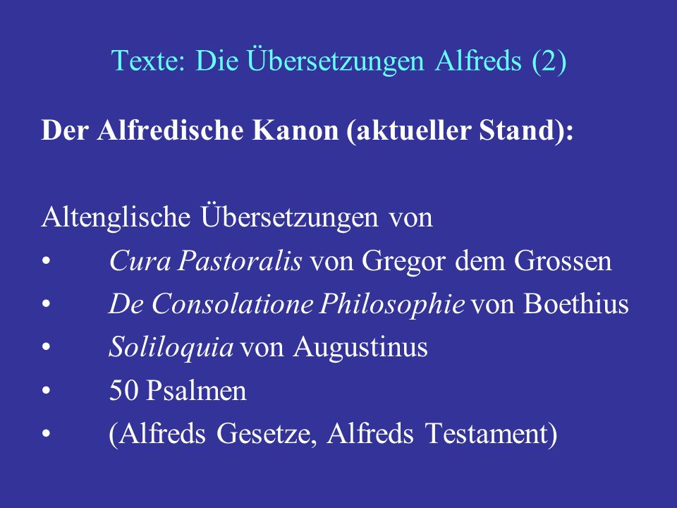 Texte: Die Übersetzungen Alfreds (2)