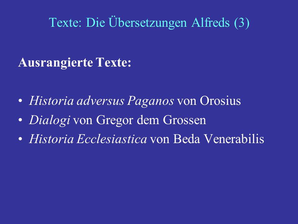 Texte: Die Übersetzungen Alfreds (3)