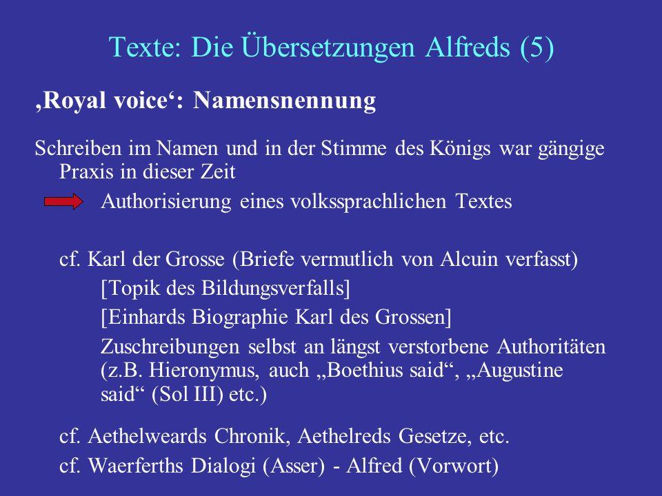 Texte: Die Übersetzungen Alfreds (5)