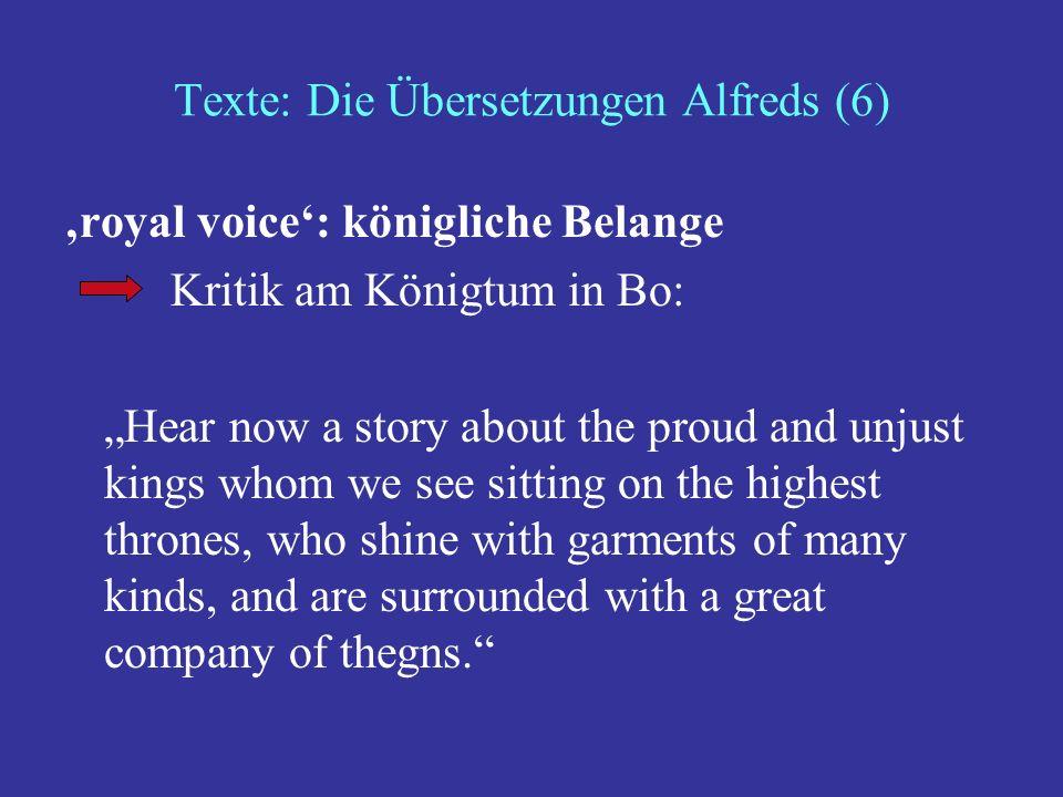 Texte: Die Übersetzungen Alfreds (6)