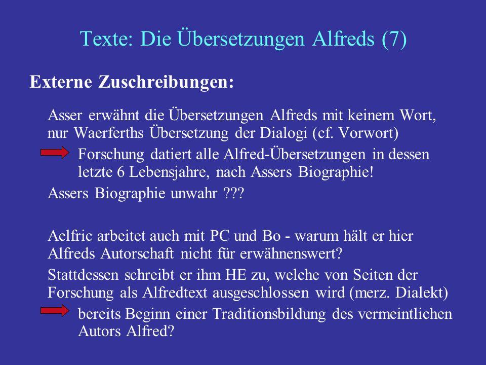 Texte: Die Übersetzungen Alfreds (7)