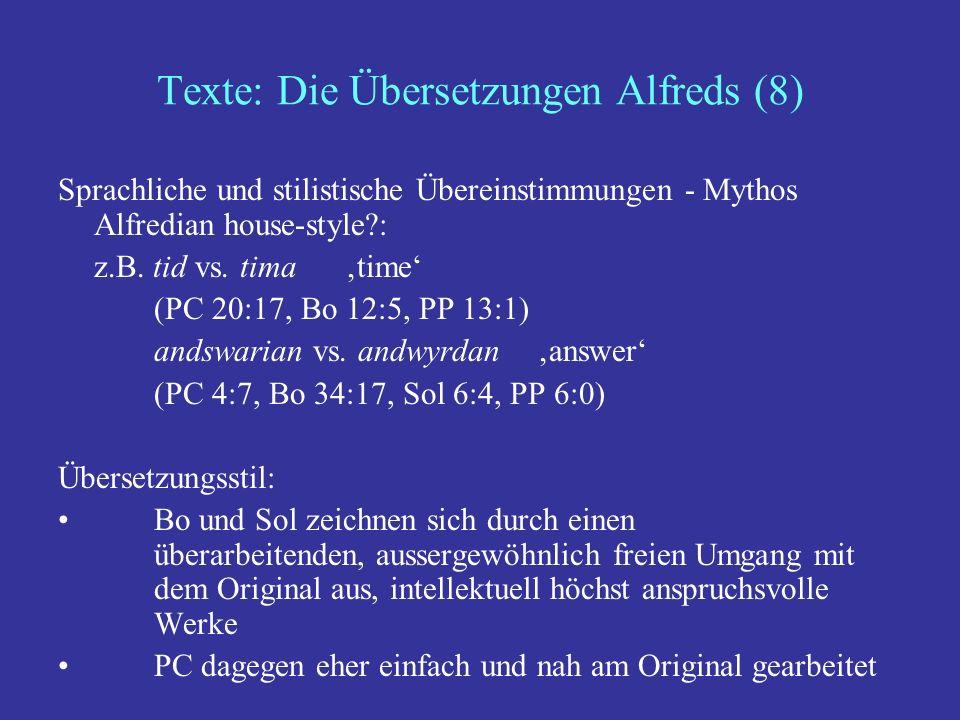 Texte: Die Übersetzungen Alfreds (8)
