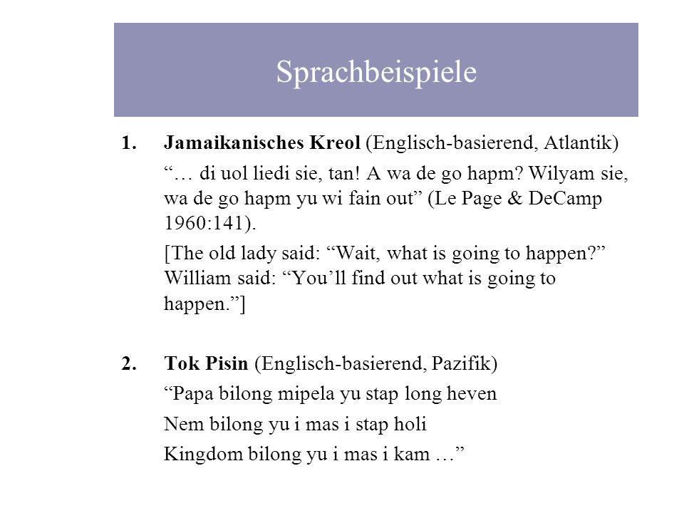 Sprachbeispiele Jamaikanisches Kreol (Englisch-basierend, Atlantik)