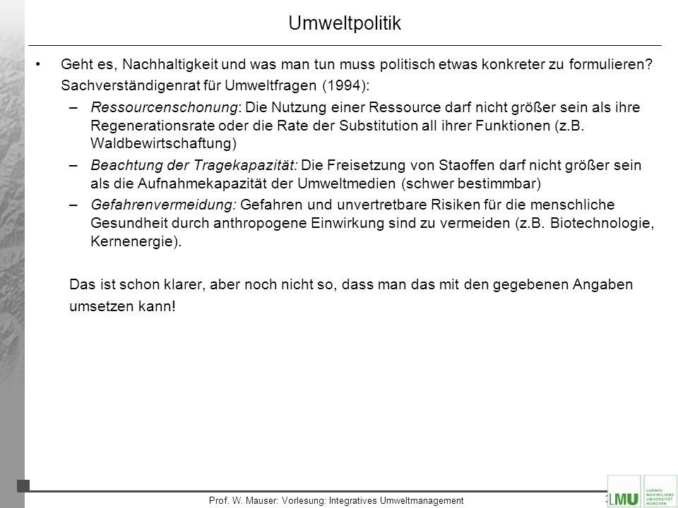 Prof. W. Mauser: Vorlesung: Integratives Umweltmanagement
