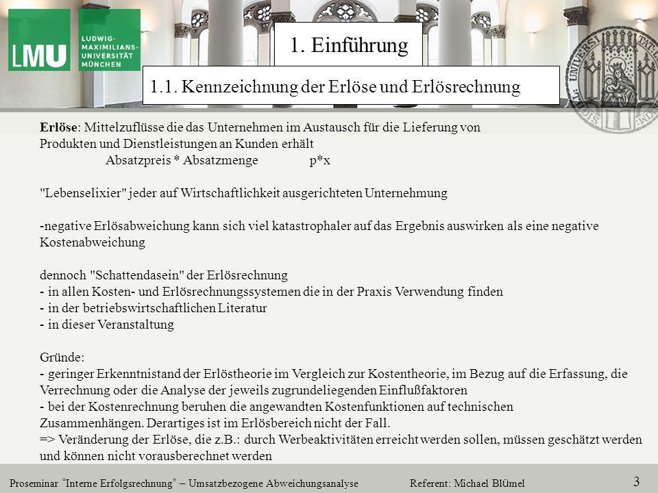 1. Einführung 1.1. Kennzeichnung der Erlöse und Erlösrechnung
