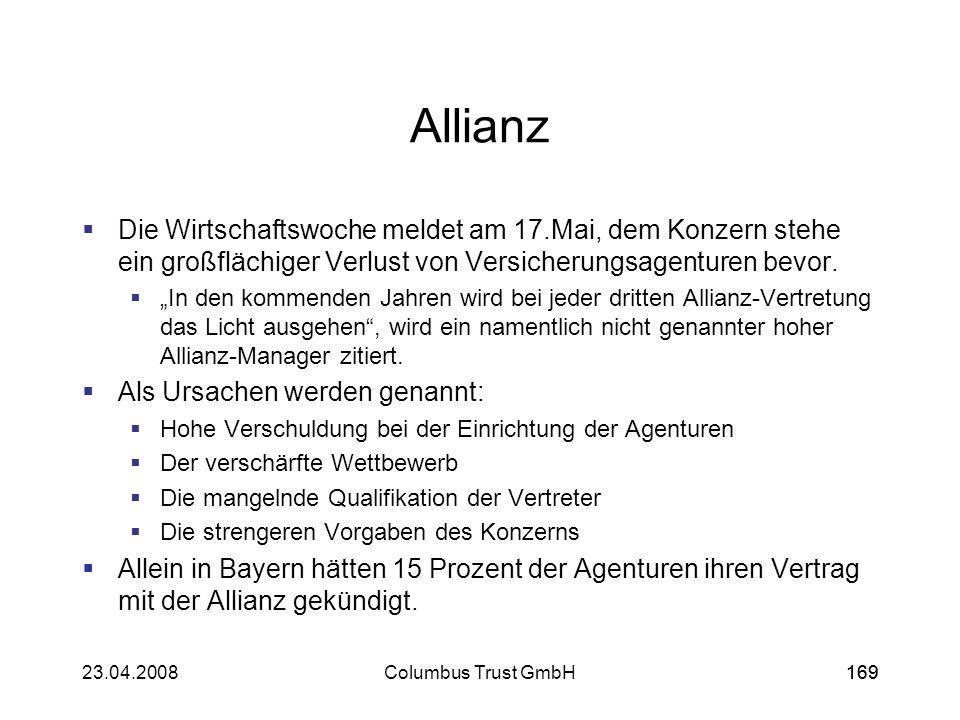 Allianz Die Wirtschaftswoche meldet am 17.Mai, dem Konzern stehe ein großflächiger Verlust von Versicherungsagenturen bevor.