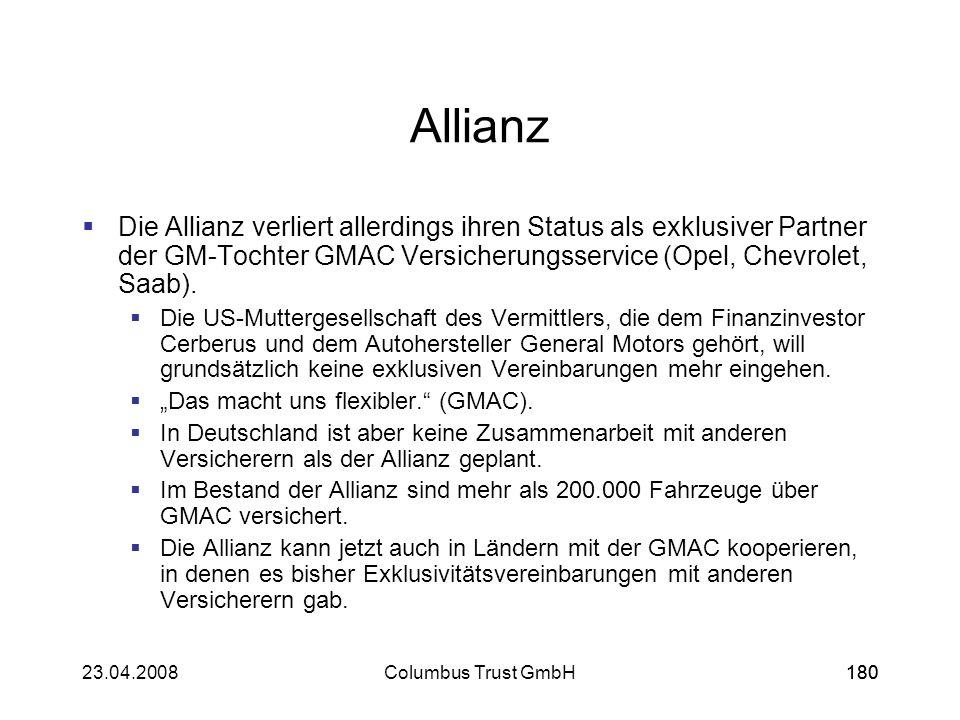 AllianzDie Allianz verliert allerdings ihren Status als exklusiver Partner der GM-Tochter GMAC Versicherungsservice (Opel, Chevrolet, Saab).