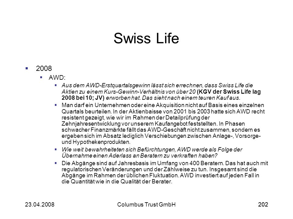 Swiss Life2008. AWD:
