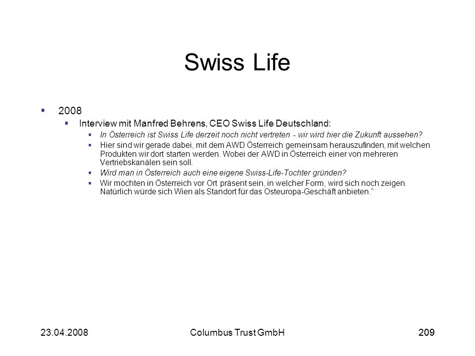Swiss Life2008. Interview mit Manfred Behrens, CEO Swiss Life Deutschland: