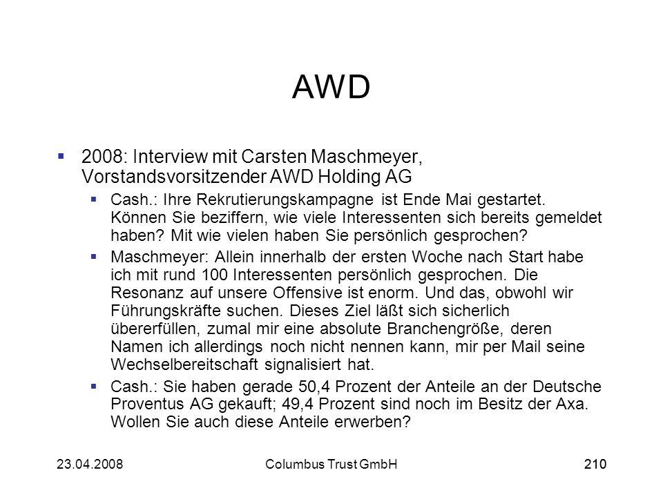 AWD 2008: Interview mit Carsten Maschmeyer, Vorstandsvorsitzender AWD Holding AG.