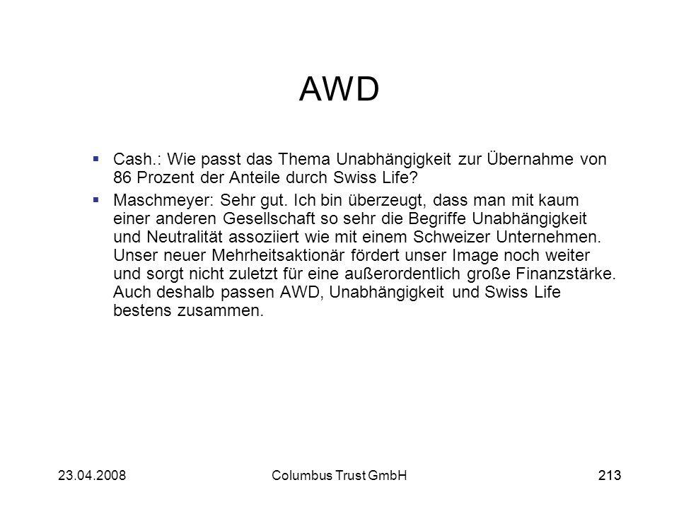 AWD Cash.: Wie passt das Thema Unabhängigkeit zur Übernahme von 86 Prozent der Anteile durch Swiss Life