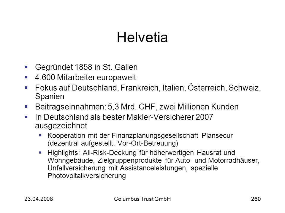 Helvetia Gegründet 1858 in St. Gallen 4.600 Mitarbeiter europaweit