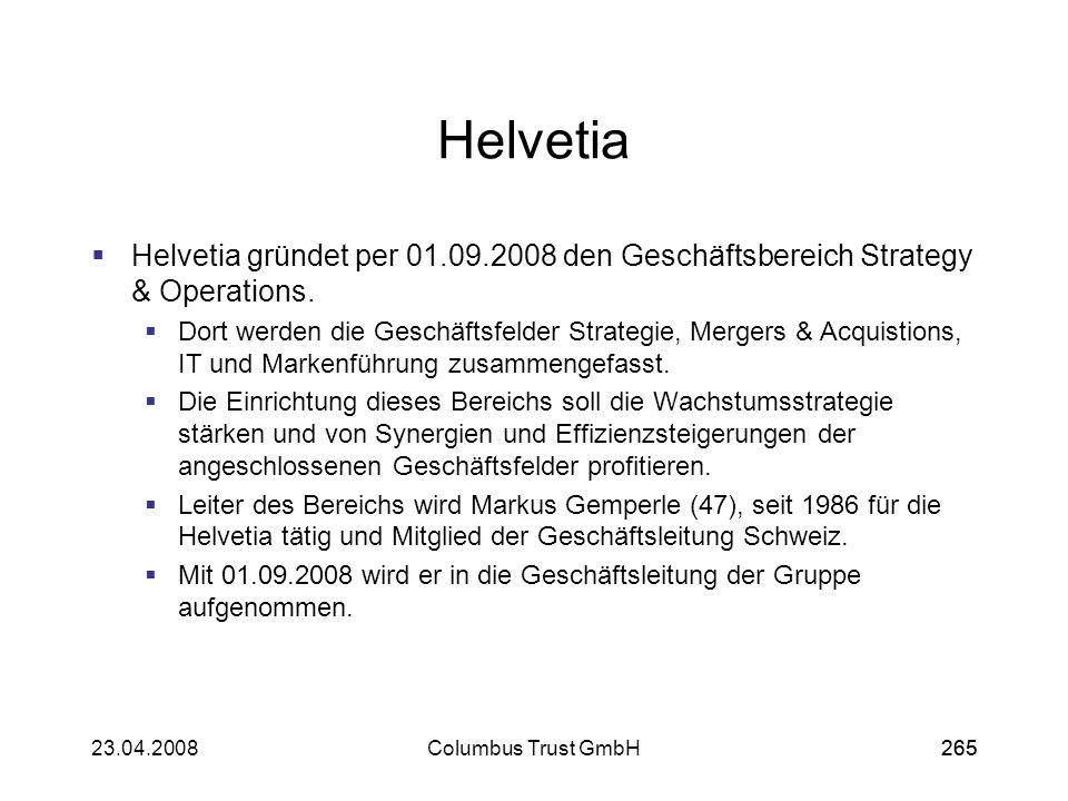 Helvetia Helvetia gründet per 01.09.2008 den Geschäftsbereich Strategy & Operations.
