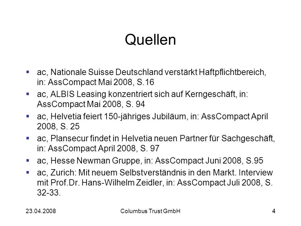 Quellen ac, Nationale Suisse Deutschland verstärkt Haftpflichtbereich, in: AssCompact Mai 2008, S.16.