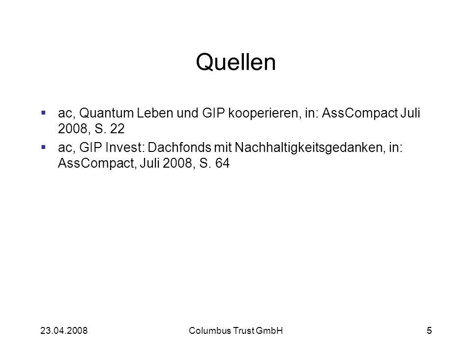 Quellen ac, Quantum Leben und GIP kooperieren, in: AssCompact Juli 2008, S. 22.