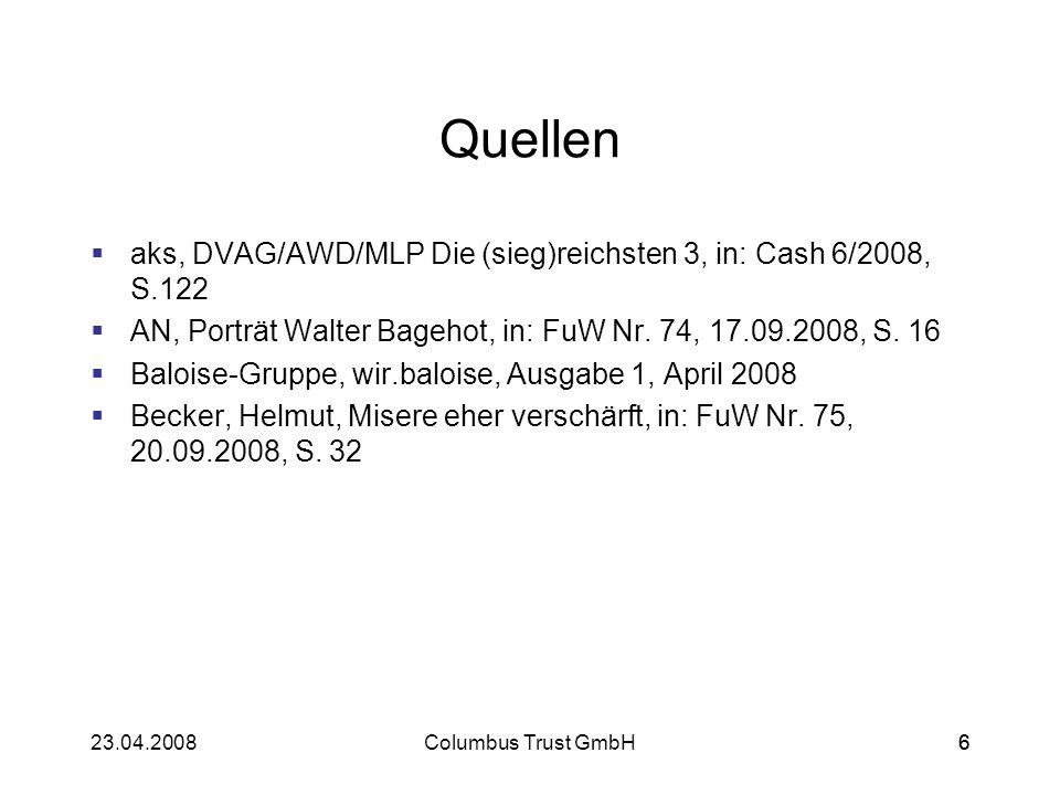 Quellenaks, DVAG/AWD/MLP Die (sieg)reichsten 3, in: Cash 6/2008, S.122. AN, Porträt Walter Bagehot, in: FuW Nr. 74, 17.09.2008, S. 16.