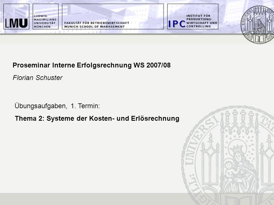 Proseminar Interne Erfolgsrechnung WS 2007/08