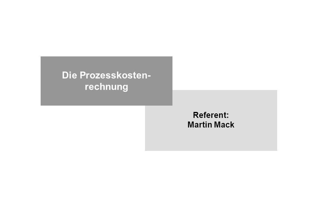 Die Prozesskosten-rechnung