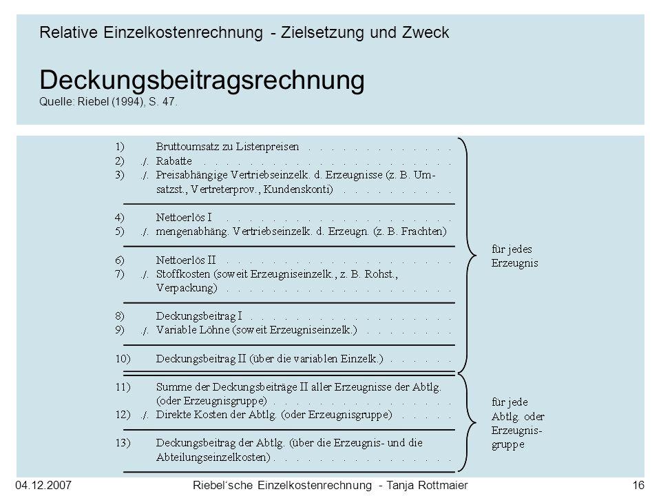 Deckungsbeitragsrechnung Quelle: Riebel (1994), S. 47.