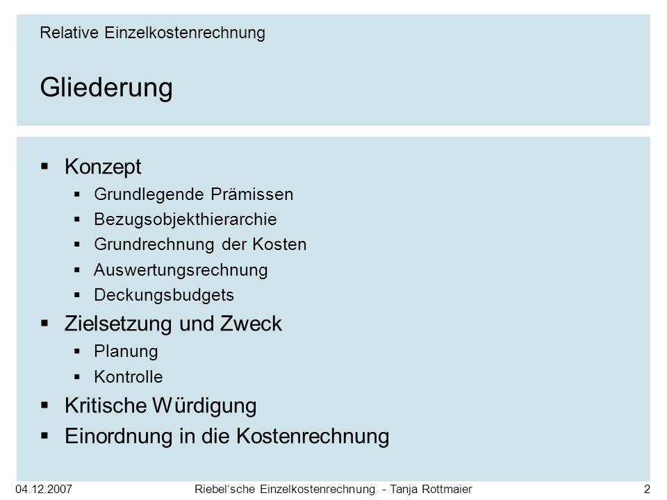Riebel'sche Einzelkostenrechnung - Tanja Rottmaier