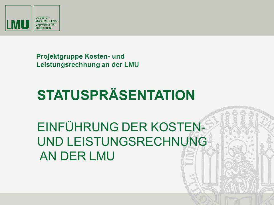 STATUSPRÄSENTATION EINFÜHRUNG DER KOSTEN- UND LEISTUNGSRECHNUNG