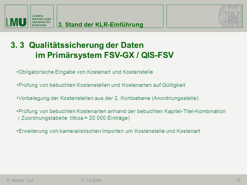 3. 3 Qualitätssicherung der Daten im Primärsystem FSV-GX / QIS-FSV
