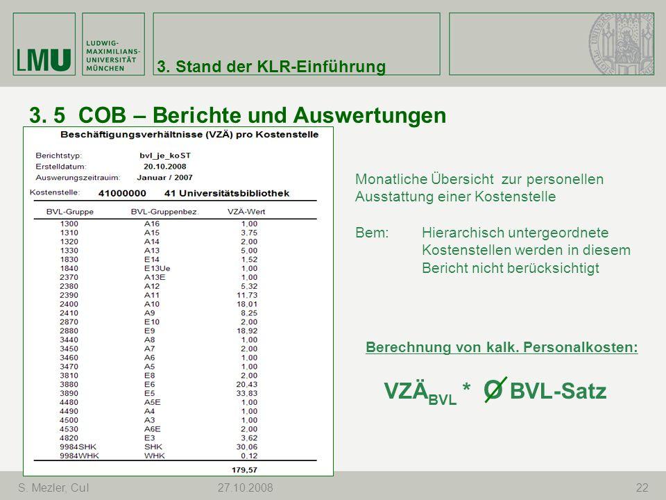 3. 5 COB – Berichte und Auswertungen